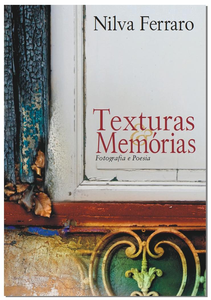 Texturas e Memórias - Fotografia e Poesia